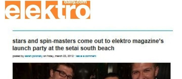 Stars and spin-masters come out to elextro magazine's launch party at the setai south beach